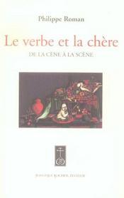 Verbe Et La Chere (Le)(Vente Ferme) - Intérieur - Format classique