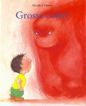 Grosse colere - Intérieur - Format classique