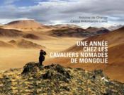 Une année chez les cavaliers nomades de Mongolie - Couverture - Format classique
