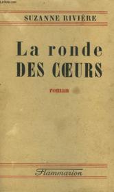 La Ronde Des Coeurs. - Couverture - Format classique