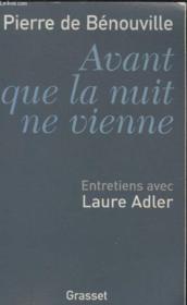 Avant que la nuit ne vienne ; entretiens avec Laure Adler - Couverture - Format classique