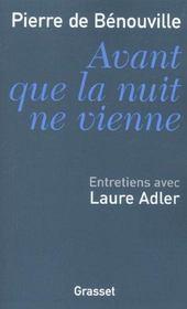 Avant que la nuit ne vienne ; entretiens avec Laure Adler - Intérieur - Format classique