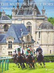 The museum of the horse /anglais - Couverture - Format classique