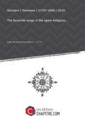 Partition de musique : The favourite songs in the opera Antigono... [édition 1774] - Couverture - Format classique