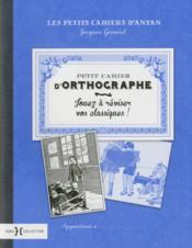 Petit cahier d'orthographe - Couverture - Format classique