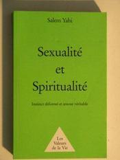 Sexualité et spiritualité. instinct déformé et amour véritable - Intérieur - Format classique
