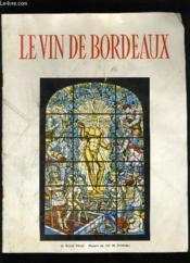 Le Vin De Bordeaux. - Couverture - Format classique