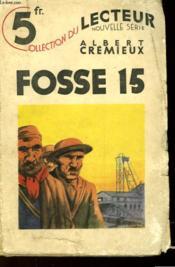 N°123 Fosse 15 - Couverture - Format classique