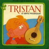Tristan Le Gentil Troubadour - Couverture - Format classique