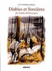 Diables et sorcières des Landes de Gascogne - Intérieur - Format classique