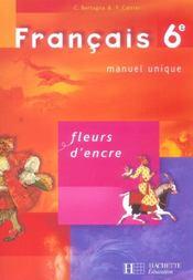 FLEURS D'ENCRE ; français ; 6ème ; livre de l'élève - Intérieur - Format classique