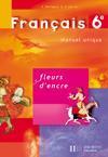 FLEURS D'ENCRE ; français ; 6ème ; livre de l'élève - Couverture - Format classique