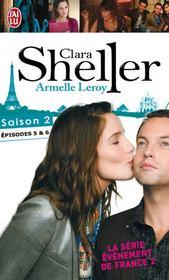 Clara Sheller saison 2 ; épisodes 5 et 6 - Couverture - Format classique