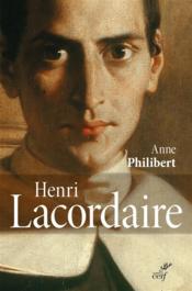 Henri Lacordaire - Couverture - Format classique