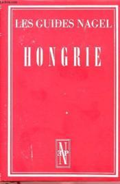 Les Guides Nagel : Hongrie - Couverture - Format classique