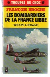 Les Bombardiers de la France libre - Couverture - Format classique