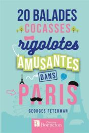 20 balades cocasses, rigolotes, amusantes dans Paris - Couverture - Format classique