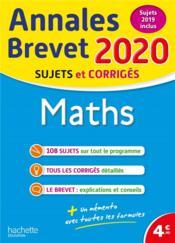 Annales brevet ; maths ; sujets et corrigés (édition 2020) - Couverture - Format classique