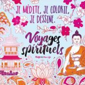 Je médite, je dessine et je colorie : voyages spirituels - Couverture - Format classique