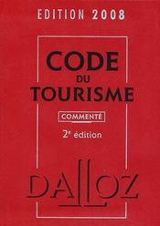 Code Du Tourisme (Edition 2008 Commentee) - Intérieur - Format classique
