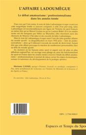 L'affaire Ladoumegue ; le débat amateurisme/professionnalisme dans les années trente - 4ème de couverture - Format classique