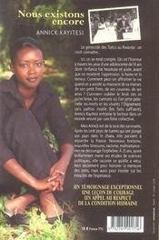 Nous Existons Encore ; Ils Ont Massacre Sa Famille Au Rwanda. Elle Se Bat Pour Qu'On N'Oublie Pas - 4ème de couverture - Format classique