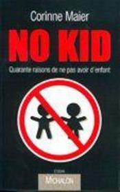 No kid ; quarante raisons de ne pas avoir d'enfants - Intérieur - Format classique