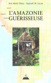L'amazonie guerisseuse - Intérieur - Format classique