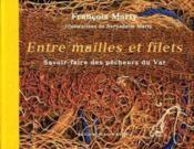 Entre Mailles Et Filets - Couverture - Format classique