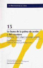 La fauna de la palma de aceite y del cocotero ; los insectos y acaros plagas y sus enemigos naturales - Couverture - Format classique