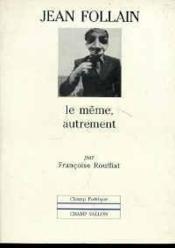 Jean Follain:Le Meme Autrement - Couverture - Format classique