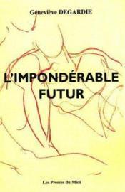 L'Imponderable Futur - Couverture - Format classique