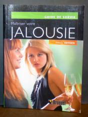 Maîtriser votre jalousie - Couverture - Format classique