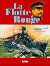 La flotte rouge, 1917-1953 - Couverture - Format classique