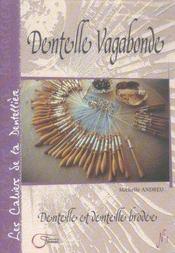 Les cahiers de la dentellière ; dentelle vagabonde - Intérieur - Format classique