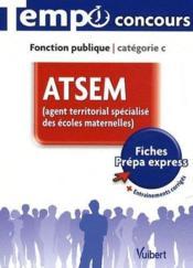 telecharger ATSEM – agent territorial specialise des ecoles maternelles – fonction publique – categorie C livre PDF en ligne gratuit