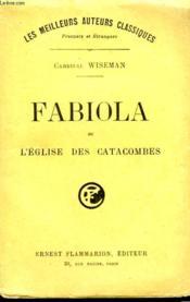 Fabiola Ou L'Eglise Des Catacombes. - Couverture - Format classique