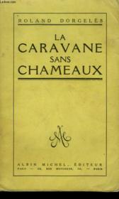 La Caravane Sans Chameaux. - Couverture - Format classique