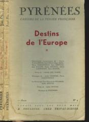 PYRENEES, CAHIERS DES LETTRES ET DES ARTS. N°3 ET 4, 1ére ANNEE. DESTINS DE L'EUROPE EN 2 PARTIES. TEXTE DE HERODOTE, OVIDE, S. MALLARME, MONTESQUIEU, LOUIS DU MAY, FONTENELLE, VOLTAIRE, DUHAMEL, LYAUTEY, .... - Couverture - Format classique