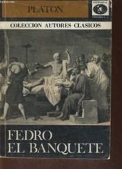 Fedro O De La Belleza El Banquete O Del Amor - Couverture - Format classique