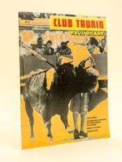Club Taurin Paul Ricard. N° 5 [ 1984 ] Feria d'Arles - Rassemblement national des Clubs taurins Paul Ricard - Nîmes et sa féria - Cocarde d'or. - Couverture - Format classique