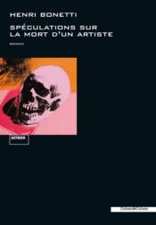 Spéculations sur la mort d'un artiste - Couverture - Format classique