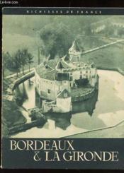 Bordeaux Et La Gironde / Collection