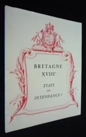 Bretagne XVIIIe : états ou intendance ? - Couverture - Format classique