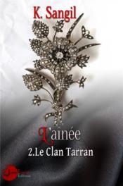 L'aînée t.2 ; le clan Tarran - Couverture - Format classique