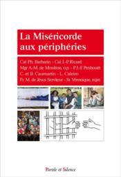 La miséricorde aux périphéries - Couverture - Format classique