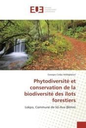 Phytodiversite et conservation de la biodiversite des ilots forestiers - lokpo, commune de so-ava (b - Couverture - Format classique