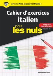 Cahier d'exercices italien débutant pour les nuls - Couverture - Format classique