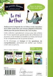Mes premiers classiques Larousse ; le roi Arthur ; CE1 - 4ème de couverture - Format classique