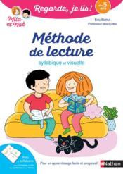 Regarde, je lis ! ; méthode de lecture ; Mila et Noé ; dès 5 ans (édition 2021) - Couverture - Format classique